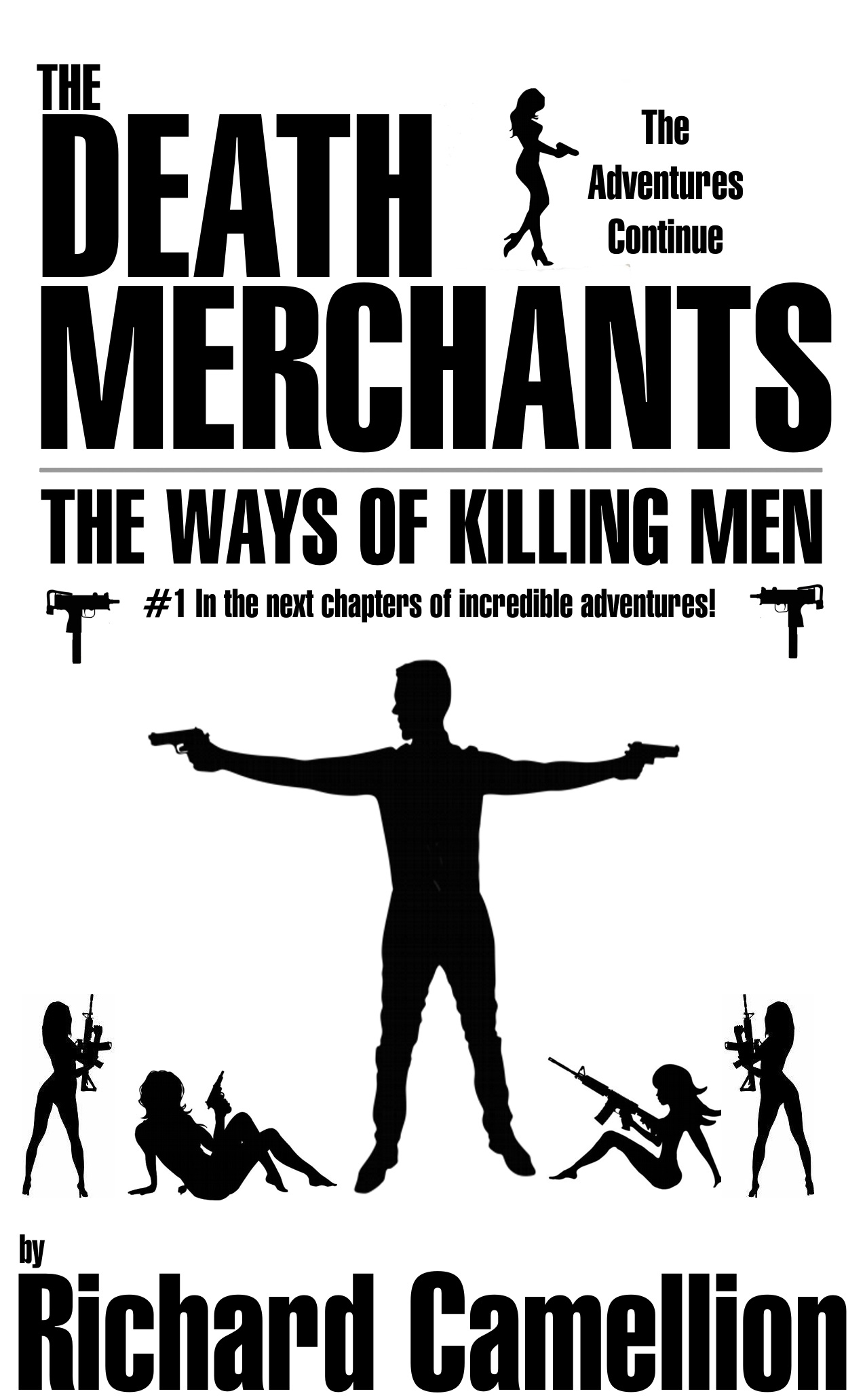 The Death Merchants 2018 | The Ways of Killing Men